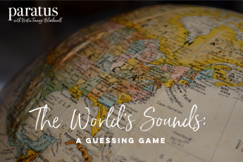 The Worlds Sounds - Paratus with Kristin Tenney-Blackwell